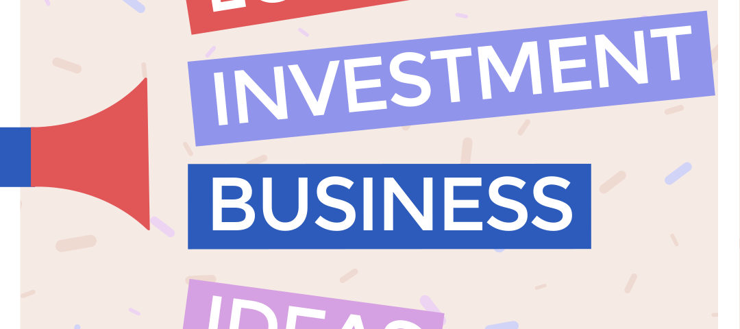 Low Investment Startup Business Ideas